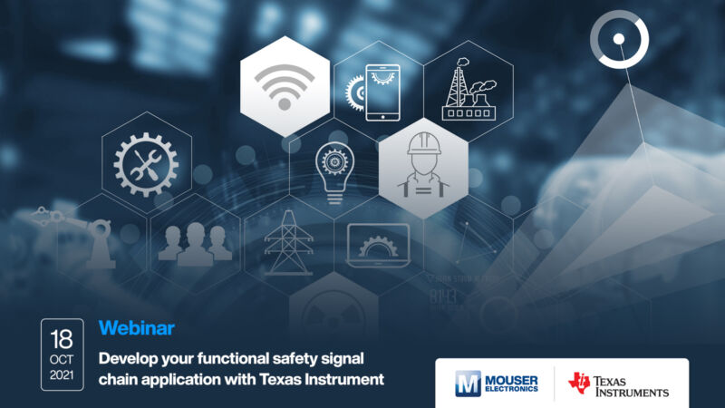 Mouser Electronics and Texas Instruments present functional safety webinar